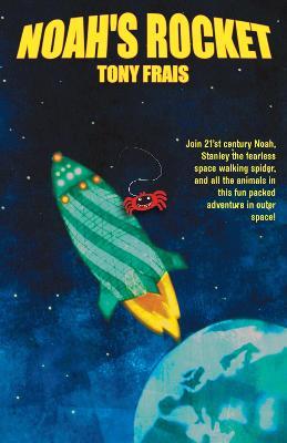 Noah's Rocket (Paperback)
