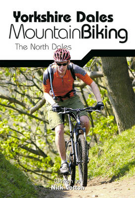 Yorkshire Dales Mountain Biking: The North Dales (Paperback)