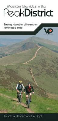 Mountain Bike Rides in the Peak District: Strong, Durable All-Weather Laminated Map (Sheet map, folded)