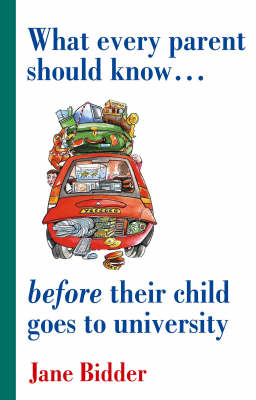 What Every Parent Should Know Before Their Child Goes to University (Paperback)