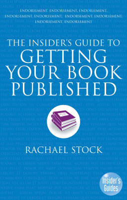 The Insider's Guide to Getting Your Book Published (Paperback)