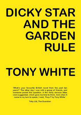 Dicky Star and the Garden Rule (Paperback)