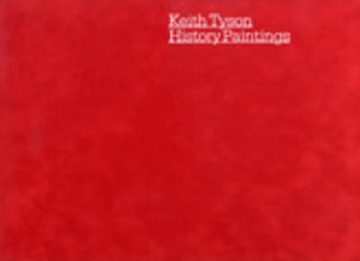 Keith Tyson: History Paintings (Hardback)