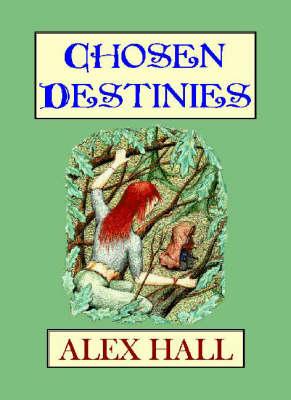 Chosen Destinies (Paperback)