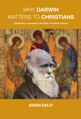 Why Darwin Matters to Christians (Paperback)