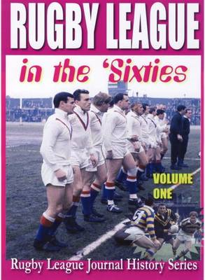 Rugby League in the Sixties: Volume 1 (Paperback)