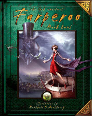 Farperoo: v. 2: Book Two of the Dark Inventions (Hardback)