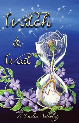 Watch & Wait (Paperback)
