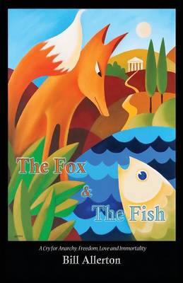 The Fox & The Fish (Paperback)