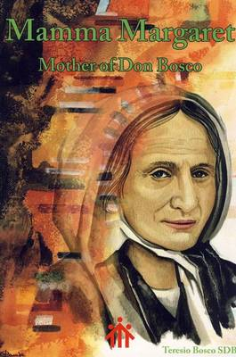 Mamma Margaret: Mother of Don Bosco (Paperback)