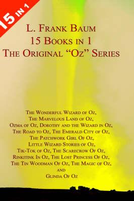L. Frank Baum's Original Oz Series (Hardback)