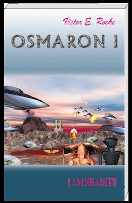 I am Shadite: My Human Destiny, Cumak's Travels - Osmaron S. v. I (Paperback)