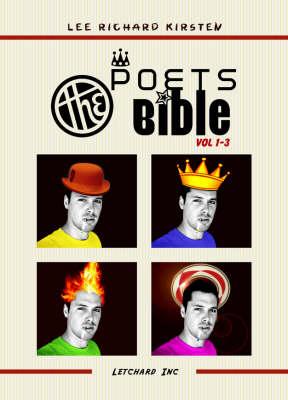 The Poets Bible: v.1-3: A Letchard Inc Odyssey (Paperback)