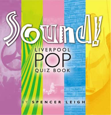 Sound!: Liverpool Pop Quiz Book (Paperback)