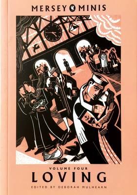 Loving - Mersey Minis v. 4 (Paperback)