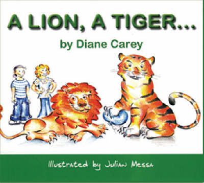 A Lion,a Tiger.... - Second in a Pair S. (Paperback)