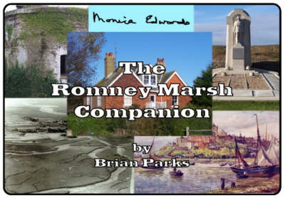 The Romney Marsh Companion: A Guide and Index to the Romney Marsh Books of Monica Edwards (Spiral bound)