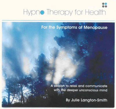 Hypnotherapy for the Symptoms of Menopause - Hypnotherapy for Health (CD-Audio)