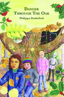 Danger Through the Oak (Paperback)