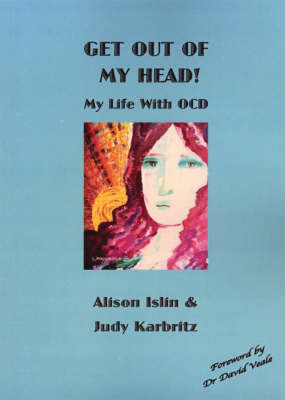 Get Out of My Head!: My Life with OCD (Paperback)
