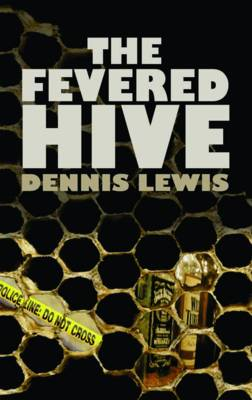 The Fevered Hive (Paperback)