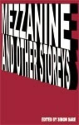Mezzanine and Other Storeys (Paperback)