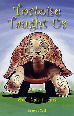 Tortoise Taught Us: And Other Poems (Paperback)