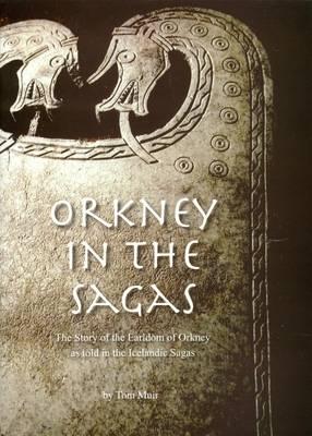Orkney in the Sagas (Hardback)