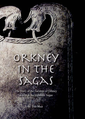 Orkney in the Sagas (Paperback)