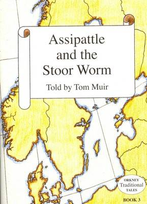 Assipattle and the Stoor Worm (Paperback)