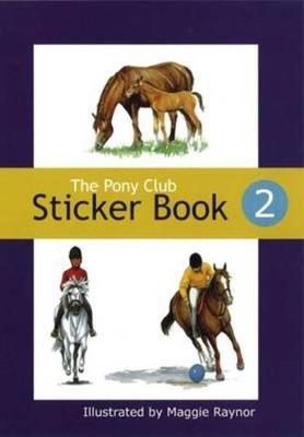 The Pony Club Sticker Book: No. 2 (Paperback)