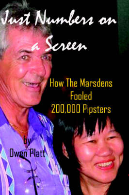 Just Numbers on a Screen: How the Marsdens Fooled 200,000 Pipsters (Paperback)