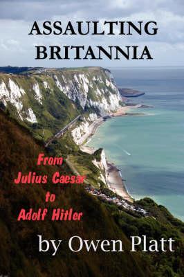 Assaulting Britannia (Paperback)