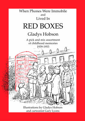 Red Boxes: When Phones Were Immobile and Lived in Red Boxes (Paperback)
