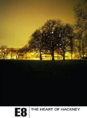 E8 - The Heart of Hackney (Paperback)