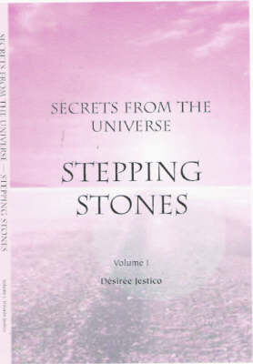 Stepping Stones: v. 1: Secrets from the Universe (Paperback)