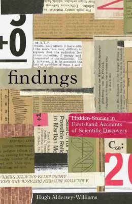 Findings: Hidden Stories in First-hand Accounts of Scientific Discovery (Paperback)