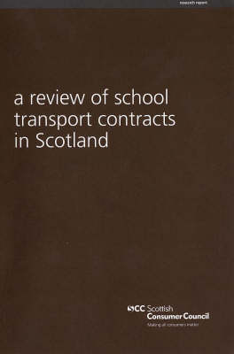 A Review of School Transport Contracts in Scotland (Paperback)