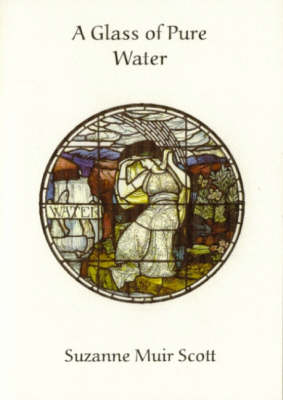 A Glass of Pure Water (Paperback)