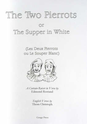 The Two Pierrots: Or the Supper in White (Paperback)
