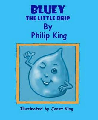 Bluey the Little Drip (Paperback)