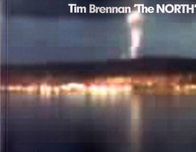 Tim Brennan: The North (Paperback)