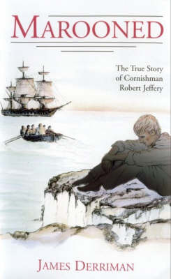 Marooned: The Story of a Cornish Seaman (Paperback)