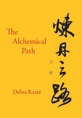 The Alchemical Path (Paperback)