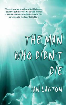 The Man Who Didn't Die (Paperback)