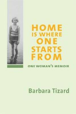 Home is Where One Starts from: One Woman's Memoir (Paperback)