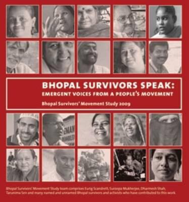 Bhopal Survivors Speak: Emergent Voices from a People's Movement (Paperback)