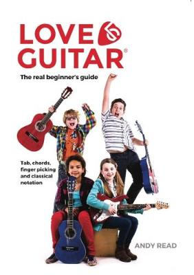 Love Guitar: The Real Beginner's Guide (White Edition) (Paperback)