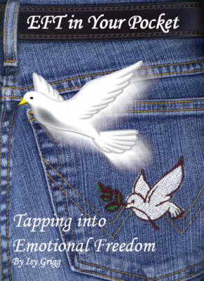 EFT in Your Pocket: Tapping into Emotional Freedom (Paperback)