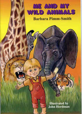 Me and My Wild Animals (Paperback)